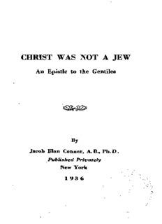 Christ Was Not a Jew - Ja cob Elon Conner - American Deception