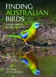 Finding Australian Birds: A Field Guide to Birding Locations