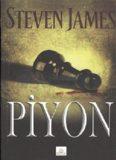 Piyon - Steven James