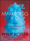 Kotler, P., 2017. Marketing 4.0 Moving from traditional to digital. 1st ed. Hoboken John Wiley