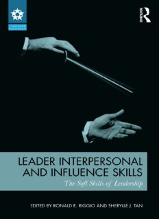 Leader Interpersonal and Influence Skills: The Soft Skills of Leadership