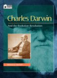 Charles Darwin: And the Evolution Revolution