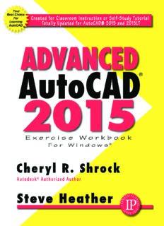 Advanced AutoCAD 2015: exercise workbook