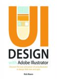UI Design with Adobe Illustrator: Discover the ease and power of using Illustrator to design Web