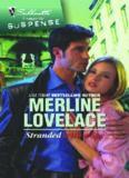 Stranded With A Spy. By M erline Lovelace