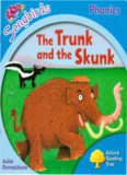 The Trunk and the Skunk. Oxford Reading Tree: Level 3. Songbirds Phonics