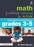 Math Problem Solving in Action: Getting Students to Love Word Problems, Grades 3-5
