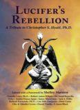 Lucifer's Rebellion: A Tribute to Christopher S. Hyatt, PH.D.