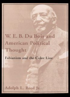 W. E. B. Du Bois and American Political Thought: Fabianism and the Color Line