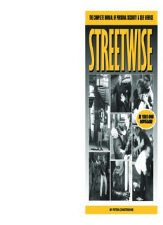 Streetwise, The Complete Manual of Personal Security & Self Defence, Be Your Own Bodyguard