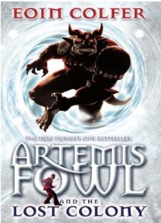 Artemis Fowl – The Lost Colony