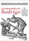 Las Mocedades De Rodrigo: The Youthful Deeds of Rodrigo, the Cid