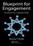 Blueprint for Engagement: Authentic Leadership