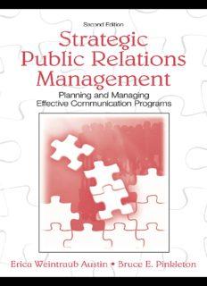 Strategic Public Relations Management: Planning and Managing Effective Communication Programs (LEA's Communication Series) (Lea's Communication)