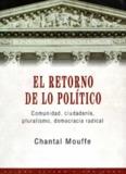 Mouffe Chantal - El retorno de lo politico.pdf