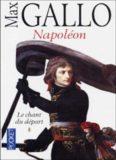 Napoléon: Le chant du départ. Tome 1