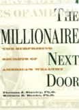 The Millionaire Next Door- The Surprising Secrets of America's Wealthy