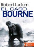El caso Bourne - Robert Ludlum