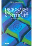 Dicionário de Informática e Internet Inglês - Português