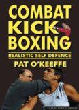 Combat kick boxing : realistic self defence