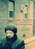 Binocular Vision- New & Selected Stories