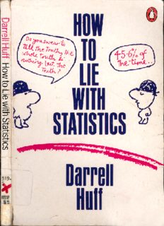 Penguin Books How to Lie with Statistics Darrell Huff