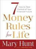 7 money rules for life : how to take control of your financial future