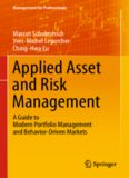 Applied Asset and Risk Management: A Guide to Modern Portfolio Management and Behavior-Driven