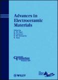 Advances in Electroceramic Materials: Ceramic Transactions, Volume 204 (Ceramic Transactions Series)