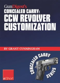 Gun digest's ccw revolver customization concealed carry eshort ccw revolver grips, barrels, triggers, sights, and the best tactical holsters for concealed carry revolvers