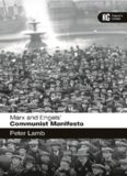 Marx and Engels' 'Communist Manifesto': A Reader's Guide