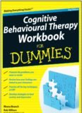 Cognitive behavioural therapy workbook for dummies, 2nd ed