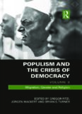 Populism and the Crisis of Democracy: Volume 3: Migration, Gender and Religion