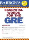Essential Words for the GRE: Your Vocabulary for Success on the GRE General Test