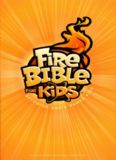 Fire Bible For Kids: Becoming God's Power Kids (NIV)