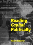 Harry Cleaver - Reading Capital Politically - Libcom.org