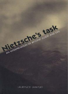 Nietzsche's task : an interpretation of Beyond good and evil