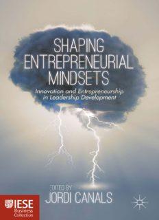 Shaping Entrepreneurial Mindsets: Innovation and Entrepreneurship in Leadership Development