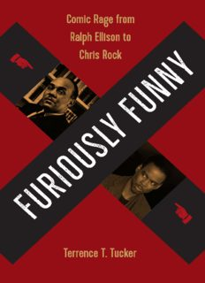 Furiously Funny: Comic Rage from Ralph Ellison to Chris Rock