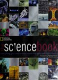 The science book: everything you ned to know about the world and how it works. National Geographic