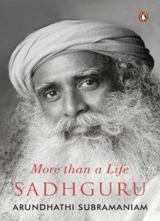 Sadhguru: More Than a Life