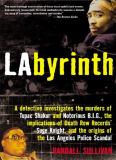 LAbyrinth. A Detective Investigates the Murders of Tupac Shakur and Notorious B.I.G., the...