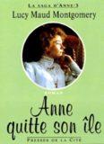 Lucy Maud Montgomery - Anne, la maison aux pignons verts Tome 3 - Anne quitte son île.epub