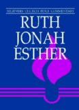 Ruth, Jonah, Esther (Believers Church Bible Commentary)