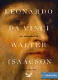 Leonardo da Vinci. La biografía