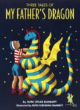 Three Tales of My Father's Dragon (My Father's Dragon; Elmer and the Dragon; The Dragons of Blueland)