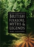 The Sutton Companion to British Folklore, Myths & Legends