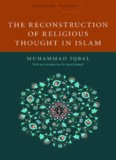 The Reconstruction of Religious Thought in Islam