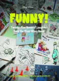 Funny!: Twenty-Five Years of Laughter from the Pixar Story Room