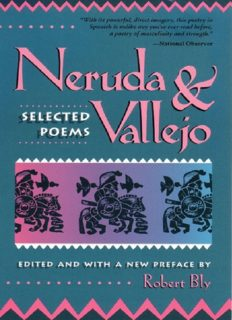 Neruda and Vallejo: Selected Poems